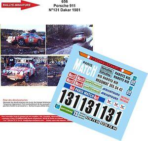 DECALS 1/43 REF 0656 PORSCHE 911 CHOUZY RALLYE PARIS DAKAR 1981 RALLY