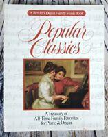 Reader's Digest Family Music Book: Popular Classics: Treasury For Piano & Organ
