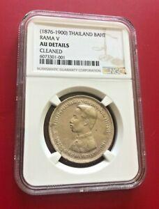 1876-1900 THAILAND BAHT RAMA V NGC AU DETAILS CLEANED