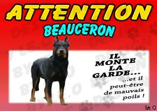 BEAUCERON Affiche plastifiée attention au chien ANIMAUX CADEAUX DOG HUND