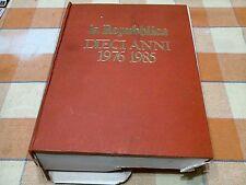 La Repubblica Dieci Anni 1976 - 1985 - Supplemento 1987