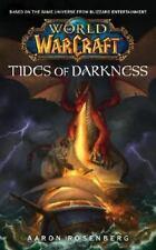 World of Warcraft: Tides of Darkness by Aaron Rosenberg (2007, Paperback)d3