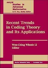 Recent Trends in Coding Theory and Its Applications (AMS/IP Studies in Advanced