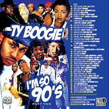 DJ Ty Boogie – I'm So 90s Pt. 2 (MIX CD) 90's R&B, HIP HOP AND BLENDS