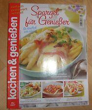 Kochen & genießen April 2007  Nr. 5  Spargel für Genießer Rezepte