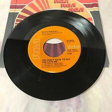 Elvis Presley 45 You Don't Have To Say You Love Me / Patch It Up