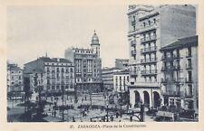 TARJETA POSTAL ESPAGNE SPAIN ESPANA ZARAGOZA SARAGOSSE plaza constitucion
