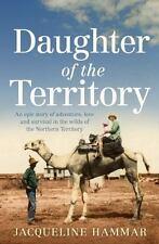 DAUGHTER OF THE TERRITORY - HAMMAR, JACQUELINE
