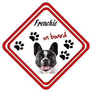 Frenchie On Board Car Sign Personalised Have It Your Way Any Design