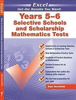 Selective Schools and Scholarship Mathematics Tests Years 5-6 (Excel Test Ski...