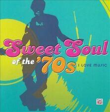 Sweet Soul of the 70's: I Love Music, Various Artists, O'Jays, Heatwav, Very Goo