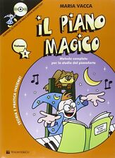 MARIA VACCA Il Piano Magico Vol. 1 con CD metodo per lo studio del pianoforte