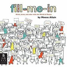Allain Moose-Fill-Me-In  BOOK NEW