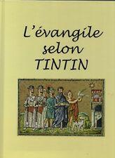 L'Évangile selon Tintin -  étude 38 pages 21 x 30 cm - HORS COMMERCE 2018. neuf