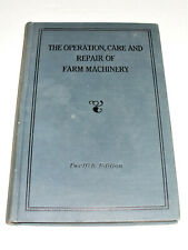 John Deere The Operation, Care & Repair of Farm Machinery 12th edition