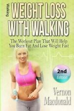 Walking: Weight Loss with Walking : The Workout Plan That Will Help You Burn ...