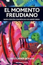 El Momento Freudiano: Nueva Edicion Con Prologo de Andre Green (Paperback or Sof