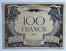 ANCIEN BILLET 100 FRANCS / EDSCO / CHAMBERY / MATERIEL EDUCATIF