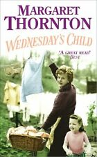 Wednesday's Child: A moving saga of family and the search for love,Margaret Tho