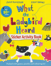 What the Ladybird Heard Sticker Activity Book by Julia Donaldson NEW (P/B 2013)