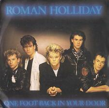 DISCO 45 Giri  Roman Holliday - One Foot Back In Your Door / I'll Wait