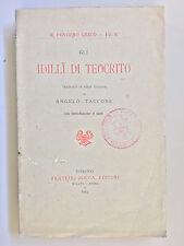 Gli Idilli di Teocrito tradotti da A. Taccone Il pensiero greco vol 9 Bocca 1914