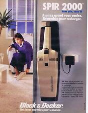 PUBLICITE ADVERTISING 045 1984 BLACK & DECKER le Spir 2000 sans pile sans fil