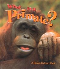 What is a Primate? (Science of Living Things (Hard