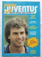 HURRA' JUVENTUS N. 11 NOVEMBRE 1982 BONIEK DINO ZOFF FURINO GALDERISI CABRINI