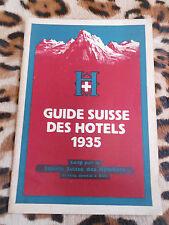 GUIDE SUISSE DES HOTELS 1935 - Société suisse des hôteliers