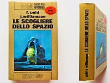 Phol Williamson Le scogliere dello spazio Editrice nord serie Oro 1977 prima ed