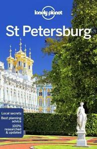 LONELY PLANET ST PETERSBURG (Country Regional Guides) 2018