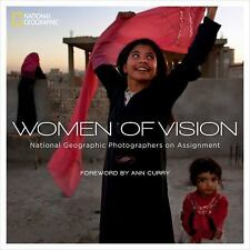 Women of Vision : National Geographic Photographers on Assignment by National...