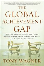 The Global Achievement Gap: Why Even Our Best Scho
