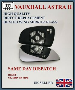 FOR VAUXHALL ASTRA H 2009-11 WING MIRROR GLASS RIGHT DRIVER SIDE CONVEX HEATED