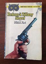 L43> DETECTIVE CLUB - RETOURA' TILLARY STREET - WILLIAM IRISH - 1954