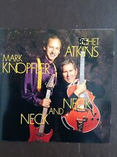 MARK KNOPFLER & CHET ATKINS: NECK & NECK  Guitar stars get together  Columbia CD