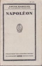 C1 Louis Madelin NAPOLEON Le Constructeur EPUISE