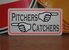 Pitchers Catchers Metal Sign