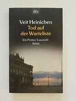 Veit Heinichen Tod auf der Warteliste Proteo Lautenti Krimi Roman dtv Verlag
