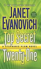 Top Secret Twenty-One: A Stephanie Plum Novel by Janet Evanovich