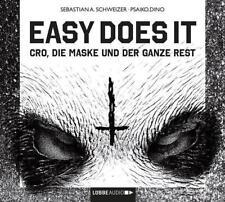 ~ Easy does it ~ Cro, die Maske und der ganze Rest ~ Sebastian A.Schweizer 2 CDs