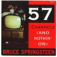 "Bruce Springsteen - 57 Channels (And Nothin' On)  7"" Vinyl Schallplatte - 16368"