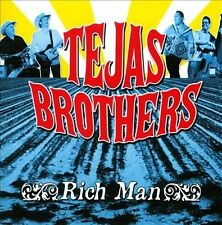 TEJAS BROTHERS-RICH MAN CD NEW