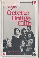 Octette Bridge Club - P.J. Barry - HC - 1985 - Nelson Doubleday.