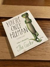 You're Only Human : A Guide to Life by The Gecko (2013, Trade Paperback)