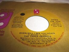 THREE DEGREES-WHEN WILL I SEE YOU AGAIN/YEAR OF DECISION-ZS8 3550 VG+ 45
