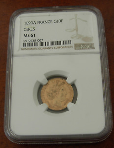France 1899 A Gold 10 Francs NGC MS61 Ceres