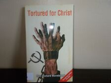 Tortured for Christ The Book by Rev. Richard Wurmbrand 2013 Ex-Library