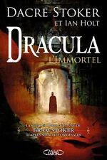 Dracula l'immortel.Dacre STOKER & Ian HOLT.Michel Lafon SF58